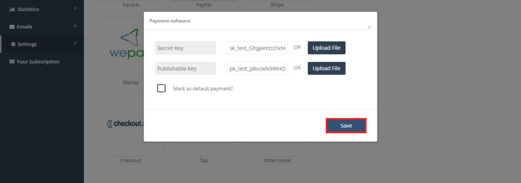 Tap payment software save button in API keys popup which appears when we select tap as a payment software